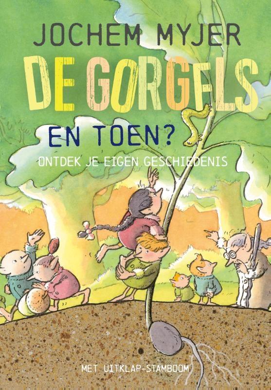 Jochem Myjer,De Gorgels - En toen?