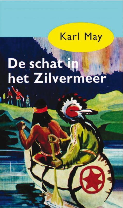 Karl May,De schat in het Zilvermeer