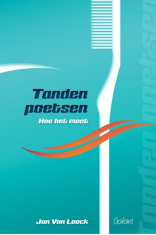 Jan Van Loock,Tanden poetsen