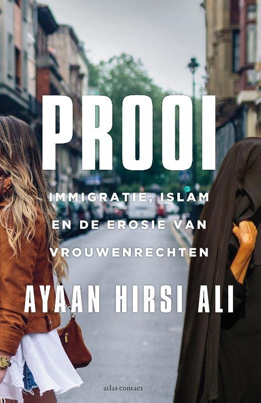Ayaan Hirsi Ali,Prooi