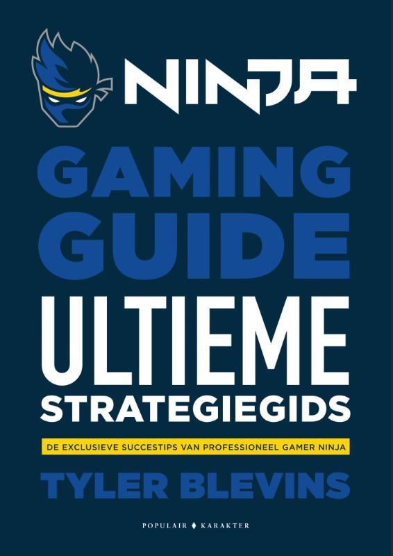 Tyler `Ninja`  Blevins,Ninja Gaming Guide