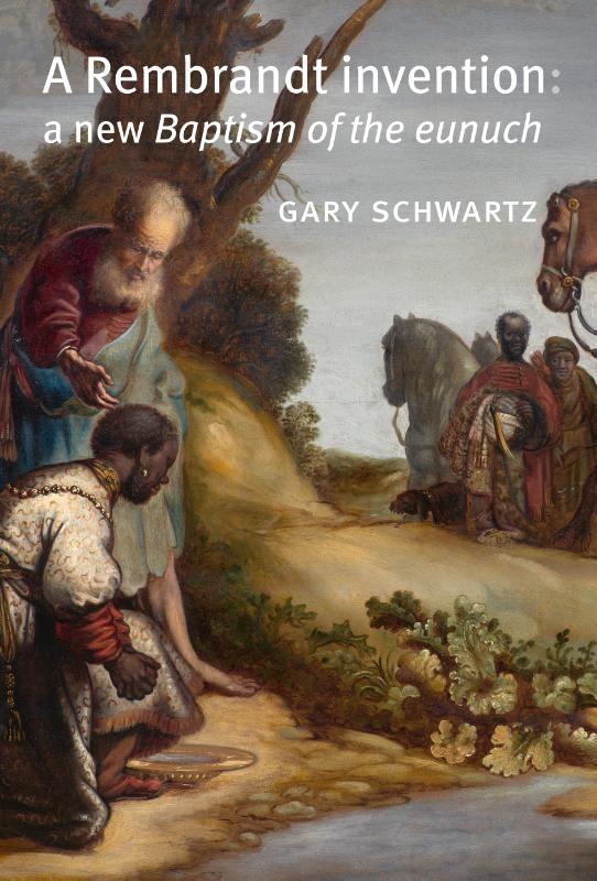 Gary Schwartz,A Rembrandt invention