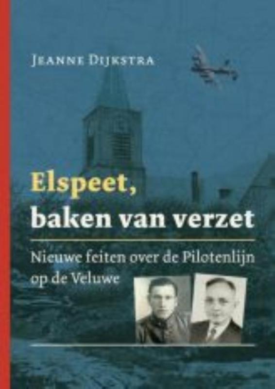 Jeanne Dijkstra,Elspeet, baken van verzet