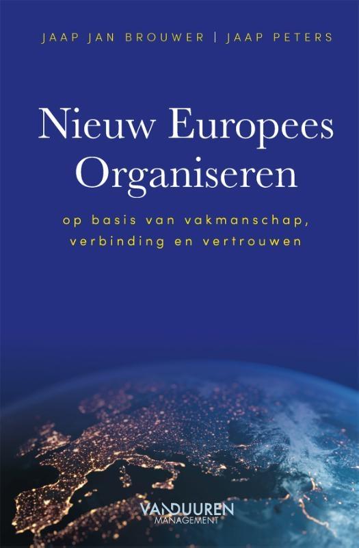 Jaap Jan Brouwer, Jaap Peters,Nieuw Europees Organiseren