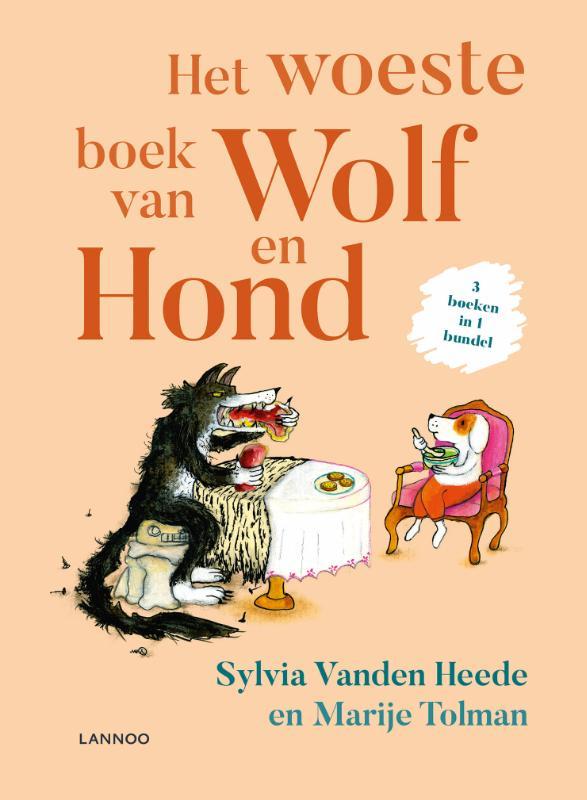 Sylvia Vanden Heede,Het woeste boek van Wolf en Hond