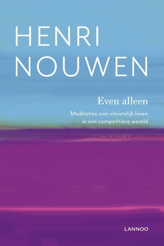 Henri Nouwen,Even alleen