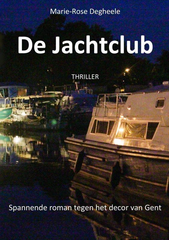Marie-Rose Degheele,De Jachtclub