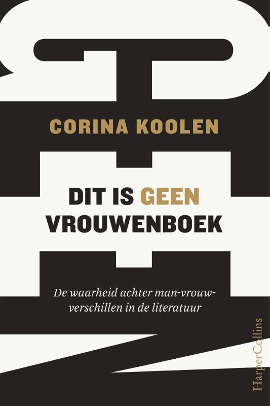 Corina Koolen,Dit is geen vrouwenboek