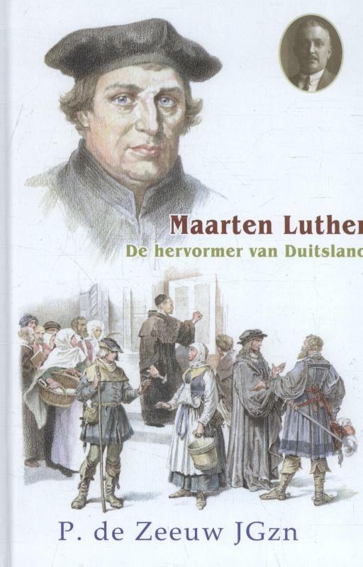 P. de Zeeuw JGzn,Maarten Luther