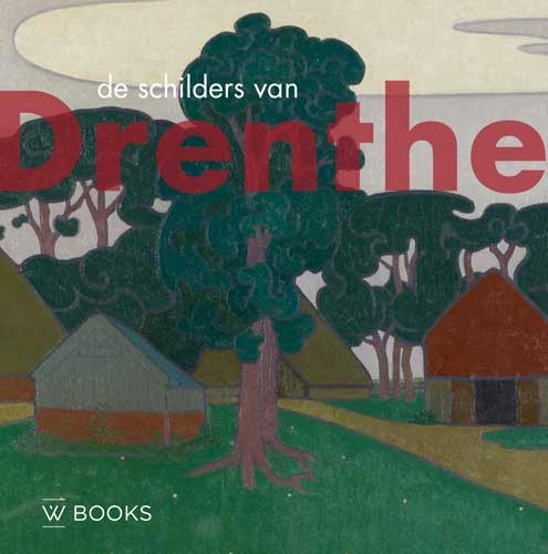 Annemiek Rens,De schilders van Drenthe