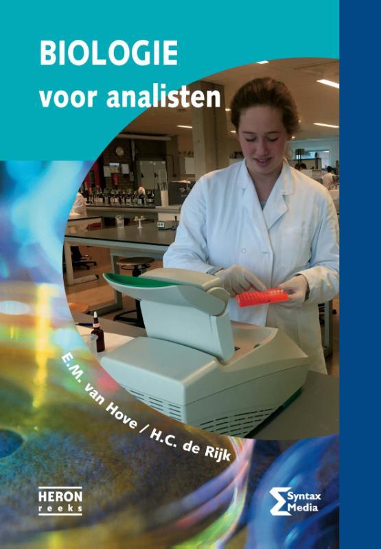 E.M. van Hove, H.C. de Rijk,Biologie voor analisten