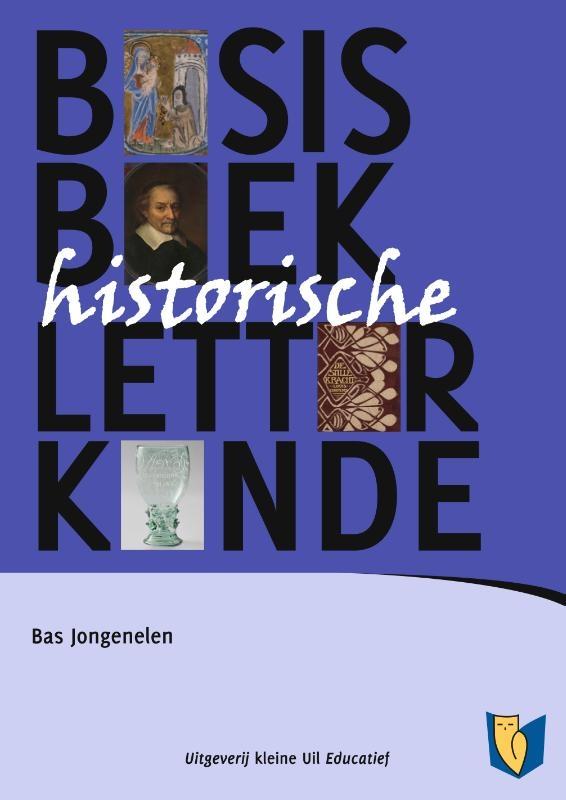 Bas Jongenelen,Basisboek Historische letterkunde