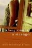 Lawson, Dorie McCullough,Along Comes a Stranger