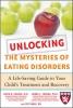 Herzog, David B.,   Franko, Debra L., Ph.D.,   Cable, Pat,Unlocking the Mysteries of Eating Disorders