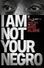 James,Baldwin,I Am Not Your Negro