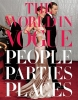 Sykes, PLUM,  Bowles, Hamish,The World in Vogue