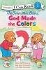 Berenstain, Jan,   Berenstain, Mike,The Berenstain Bears, God Made the Colors