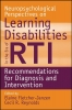 Fletcher Janzen, Elaine,Neuropsychological Perspectives on Learning Disabilities in the Era of RTI
