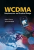 Tanner, Rudolf,WCDMA – Requirements and Practical Design