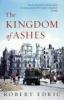 Robert Edric,The Kingdom of Ashes