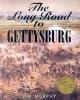Murphy, Jim,The Long Road to Gettysburg