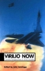 Armitage, John,Virilio Now