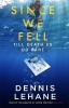 <b>Lehane Dennis</b>,Since We Fell