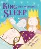 Singleton, Debbie,The King Who Wouldn`t Sleep