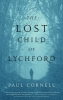 Paul Cornell,The Lost Child of Lychford