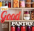 The Good Pantry,Homemade Foods and Mixes Lower in Sugar, Salt and Fat