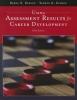Osborn, Debra S.,Using Assessment Results for Career Development