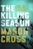 <b>Cross, Mason</b>,The Killing Season