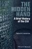 Immerman, Richard H.,The Hidden Hand