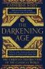 Nixey, Catherine,Darkening Age