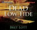 Lott, Bret,Dead Low Tide