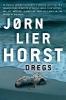 Horst, Jorn Lier,Dregs