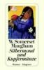 Maugham, W. Somerset,Silbermond und Kupfermünze