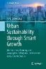 Dierwechter, Yonn,Urban Sustainability through Smart Growth
