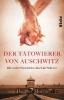 Morris, Heather,   Ranke, Elsbeth,Der T?towierer von Auschwitz