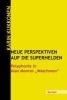 Kukkonen, Karin,Neue Perspektiven auf die Superhelden
