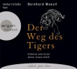 Moestl, Bernhard,Der Weg des Tigers