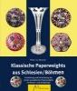 Brackel, Peter von,Klassische Paperweights aus Schlesien/B?hmen