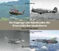 Höfling, Rudolf,Die Flugzeuge und Hubschrauber des ?sterreichischen Bundesheeres. Aircraft and Helicopters of the Austrian Air Force.