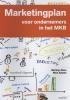 Marteyn  Roes, Nino  Adamo,Marketingplan voor ondernemers in het MKB