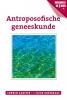 <b>Corwin  Aakster, Fleur  Kortekaas</b>,Antroposofische geneeskunde