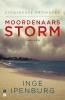 <b>Inge  Ipenburg</b>,Moordenaarsstorm