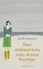 <b>Judith  Maassen</b>,Het nabestaan van Anna Portier