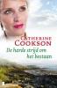 Catherine  Cookson,De harde strijd om het bestaan