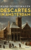 <b>Hans  Dooremalen</b>,Descartes in Amsterdam