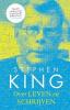 <b>Stephen  King</b>,Over leven en schrijven